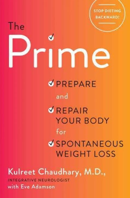 The Prime by Kulreet Chaudhary, MD